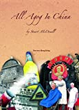 All Agog in China (English Edition)
