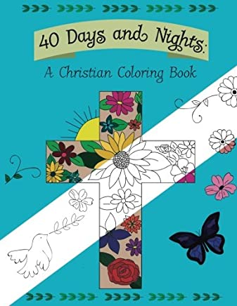 40 Days and Nights: A Christian Coloring Book