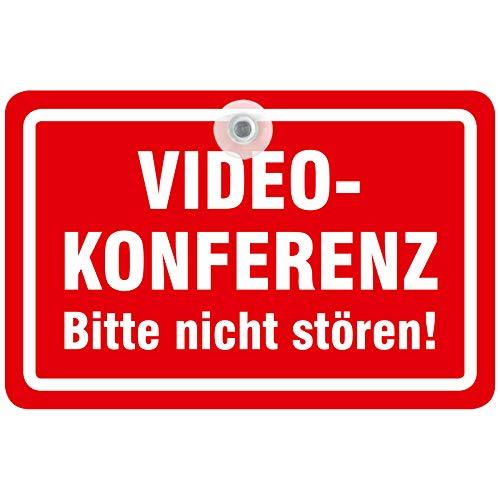Saugnapfschild Videokonferenz Schild nicht stören oder betreten 20 x 13 cm