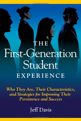The First Generation Student Experience: Implications for...