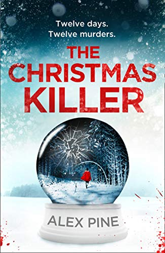 The Christmas Killer: The debut thriller in a gripping new British...