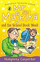Mr Majeika and the School Book Week (Young Puffin Story Books S) by Humphrey Carpenter(1999-06-01)