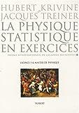 La physique statistique en exercices - Licence 3 et Master de physique