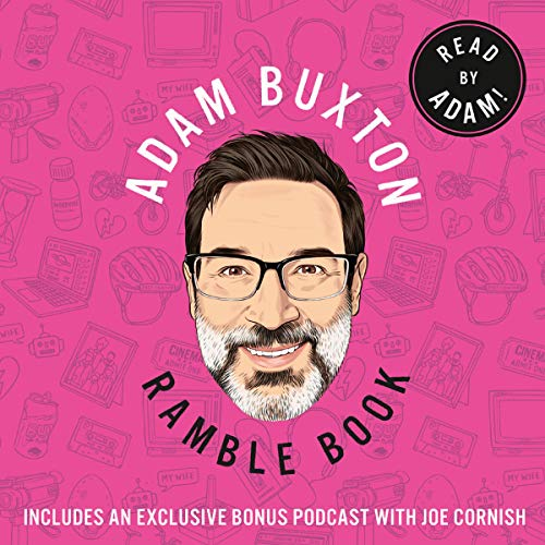 Ramble Book by Adam Buxton