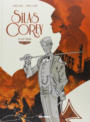 Silas Corey: La red Aquila (Aventúrate)
