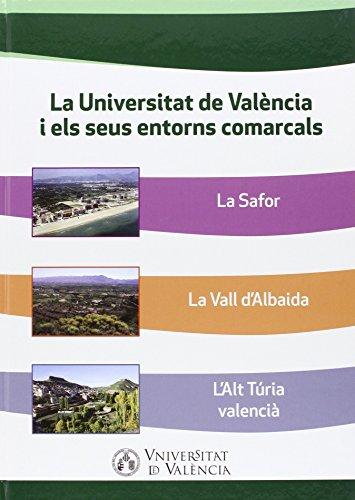 Universitat de València i els seus entorns comarcals,La: La Safor, La Vall d