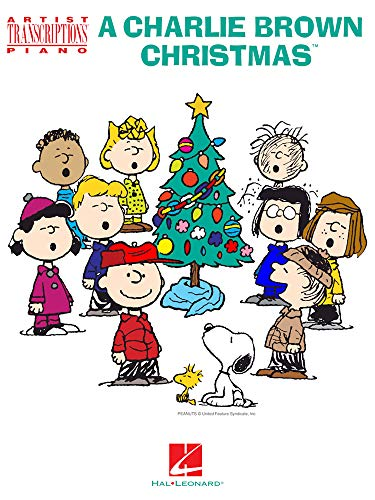 A Charlie Brown Christmas: Artist Transcriptions for Piano