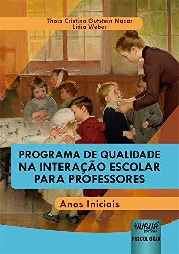 Programa de Qualidade na Interação Escolar para Professores - Anos Iniciais