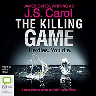 The Killing Game                   By:                                                                                                                                 J.S. Carol                               Narrated by:                                                                                                                                 William Hope                      Length: 10 hrs and 43 mins     1 rating     Overall 5.0