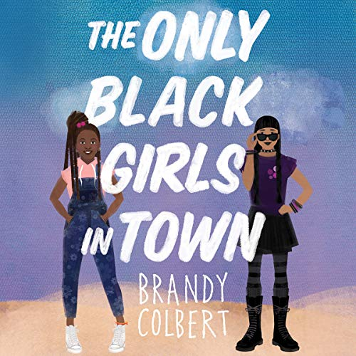 The Only Black Girls in Town cover art