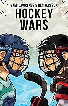 Hockey Wars by [Sam Lawrence, Ben Jackson, Kyle Fleming]