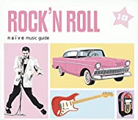 Naive Music Guides: Rock'n Roll