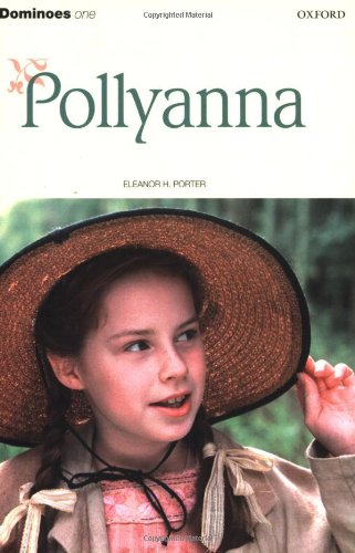 Dominoes 1: Level 1: 400 Headwords: Pollyanna