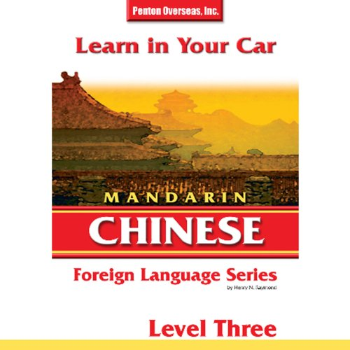 Learn in Your Car: Mandarin Chinese, Level 3 cover art
