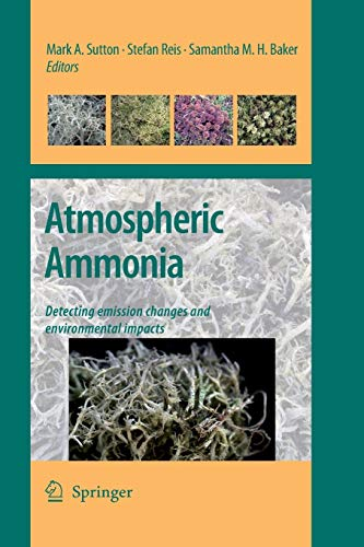 Atmospheric Ammonia: Detecting emission changes and environmental impacts. Results of an Expert Workshop under the Convention on Long-range Transboundary Air Pollution