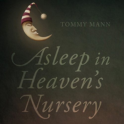 Asleep in Heaven's Nursery cover art