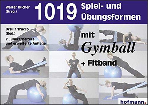 1019 Spiel- und Übungsformen mit Gymball + Fitband