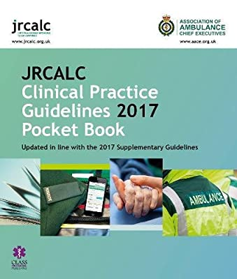 JRCALC Clinical Practice Guidelines 2017 Pocket Book from Class Professional Publishing