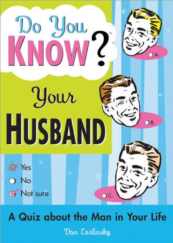 Do You Know Your Husband?: Get to Know Your Other Half Better with a Quiz about the Man in Your Life (Funny Valentine