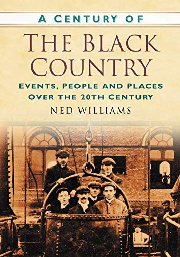 A Century of the Black Country