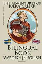 Learn Swedish - Bilingual Book (Swedish - English) The Adventures of Julius Caesar