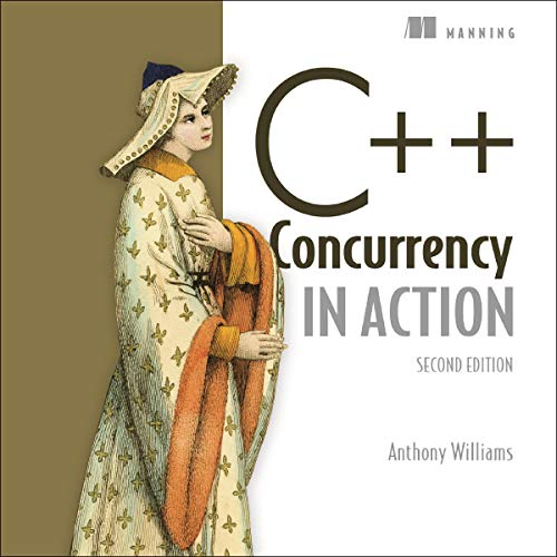 C++ Concurrency in Action, Second Edition audiobook cover art