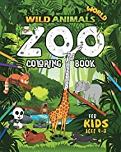 WILD ANIMALS WORLD: Zoo Coloring Book For Kids Ages 4-8 PDF
