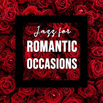 Jazz for Romantic Occasions – Smooth and Atmospheric Instrumental Music for Newly in Love