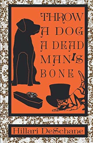 Throw A Dog A Dead Man's Bone