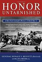 Honor Untarnished: A West Point Graduate's Memoir of World War II (Tom Doherty Associates Books)