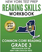 NEW YORK TEST PREP Reading Skills Workbook Common Core Reading Grade 3: Preparation for the New York State English Language Arts Test