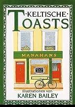 Keltische Toasts (The Pleasures of Drinking) (German Edition)