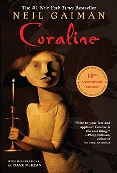 Coraline 10th Anniversary Edition by [Neil Gaiman, Dave McKean]