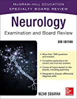 Neurology Examination and Board Review: Mcgraw-hill Education Specialty Board Review