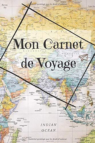Mon carnet de voyage: Carnet voyage à remplir, cahier de voyage vierge à compléter, journal à faire soi-même, carnet d'artiste à personnaliser, cahier road trip