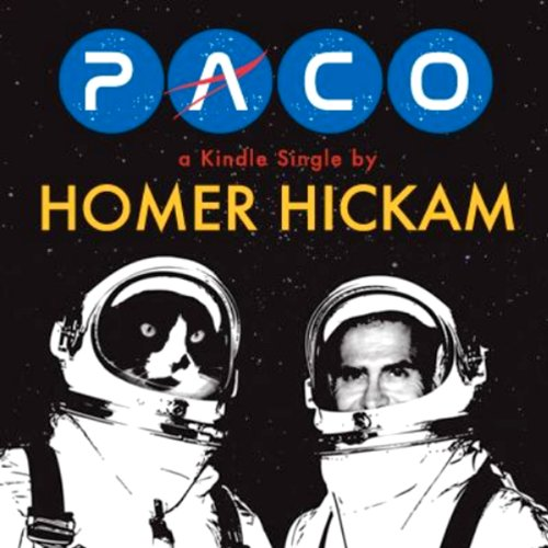 Paco: The Cat Who Meowed in Space Audiobook By Homer Hickam cover art