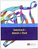 Comunicacio i Atencio Client GS 2012 (Administració y Finanzas)