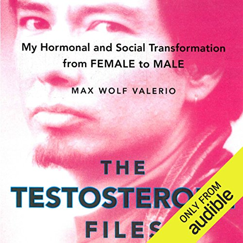 The Testosterone Files audiobook cover art