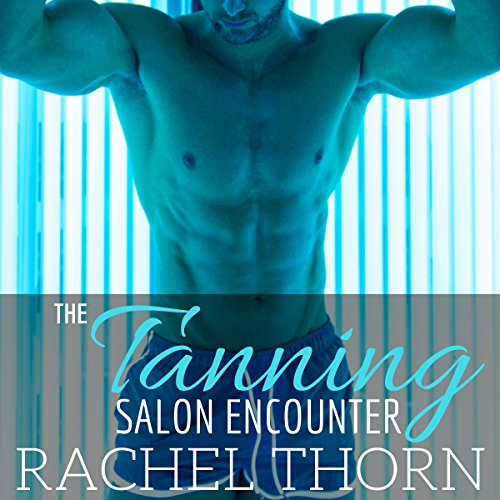 The Tanning Salon Encounter audiobook cover art