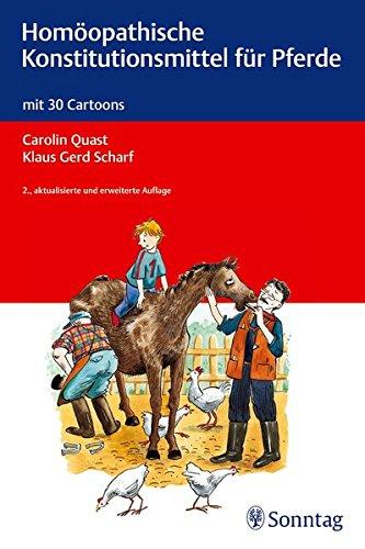 Homöopathische Konstitutionsmittel für Pferde: mit 30 Cartoons