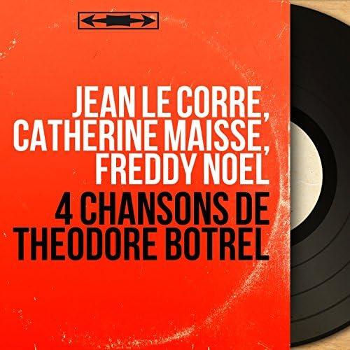 Jean Le Corre, Catherine Maisse, Freddy Noël feat. André Grassi et son orchestre