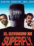 Il Ritorno Di SuperFly