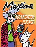 Maxine Coloring Book: Maxine Unofficial High Quality...
