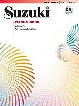 Suzuki Piano School- New International Edition- Volume 3 (Book & CD) by Dr. Suzuki (2008) Paperback