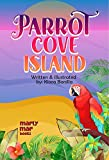 Parrot Cove Island: A children's rhyming book about gratitude (English Edition)