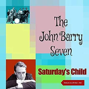 Saturday's Child (Singles A & B Sides 1960 - 1961)