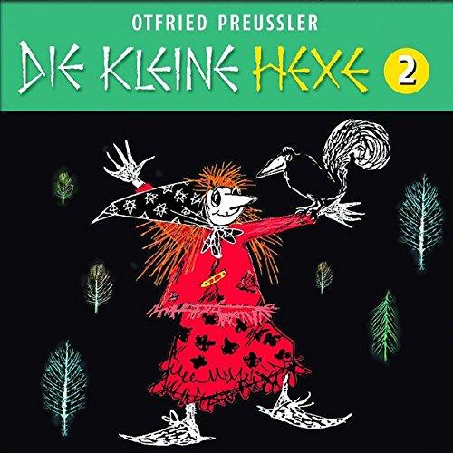 Die kleine Hexe (Neuproduktion) - CD / 02: Die kleine Hexe (Otfried Preußler)