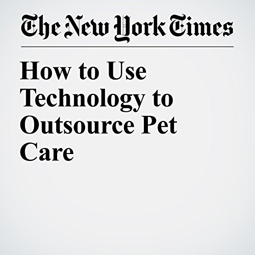 How to Use Technology to Outsource Pet Care copertina
