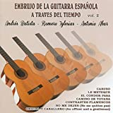 Embrujo de la Guitarra Española a Traves del Tiempo Vol. 2