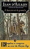 Les aventures de Guilhem d'Ussel, chevalier troubadour:À lances et à pavois - La jeunesse de Guilhem d'Ussel